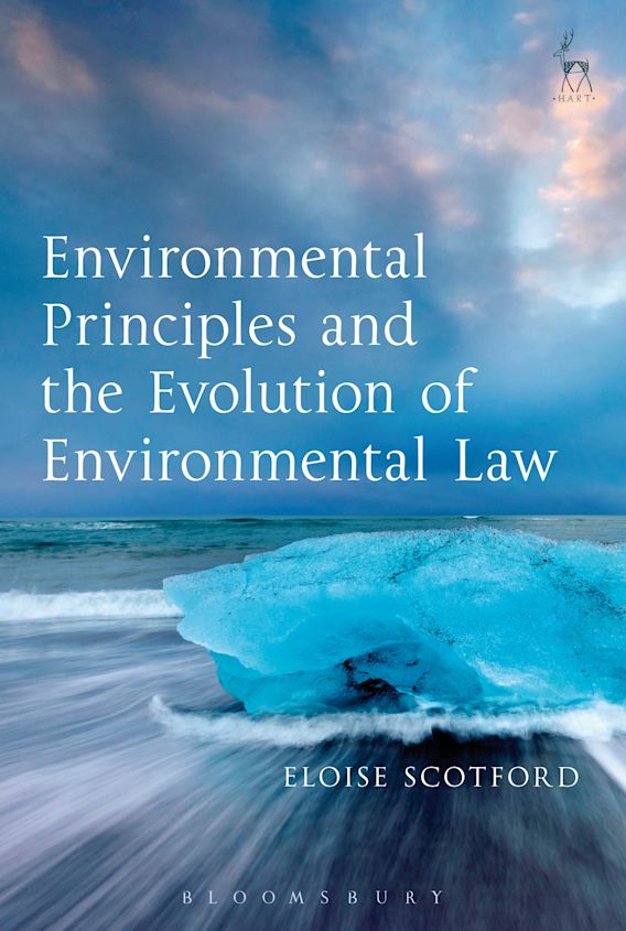 Environmental Principles and the Evolution of Environmental Law cover