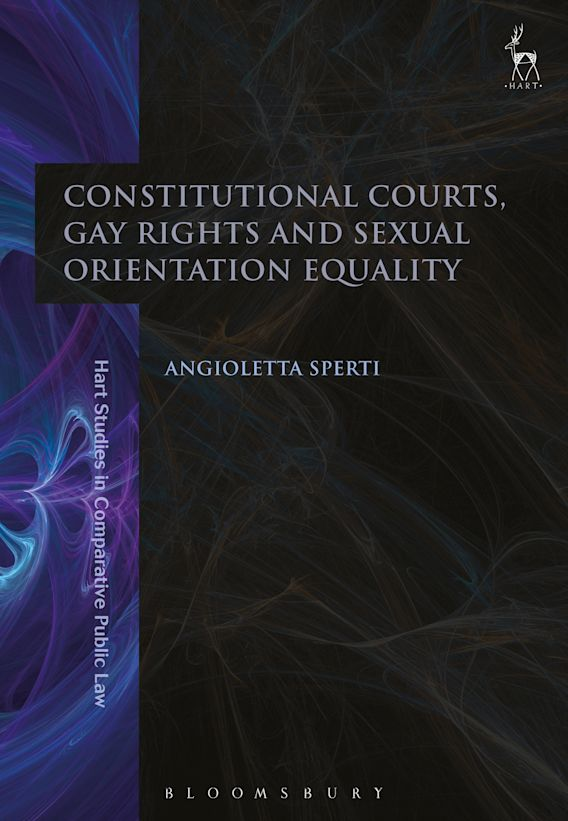 Constitutional Courts, Gay Rights and Sexual Orientation Equality cover