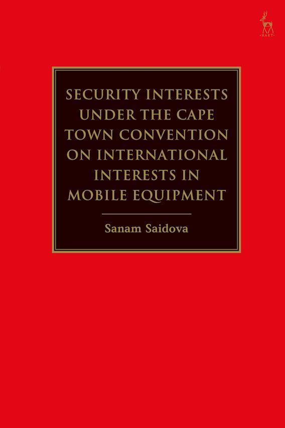 Security Interests under the Cape Town Convention on International Interests in Mobile Equipment cover