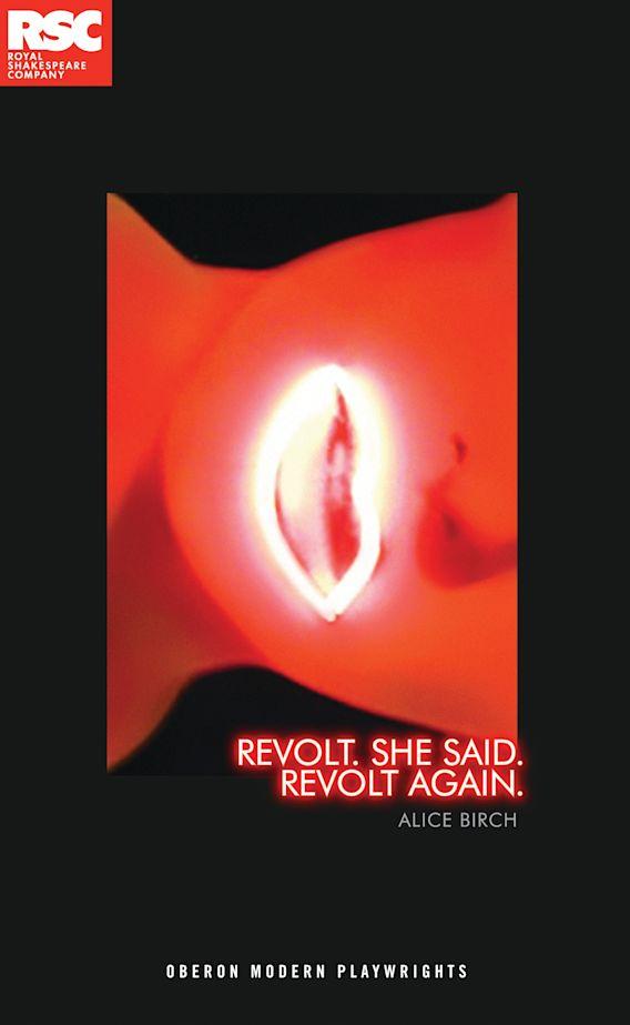 Revolt. She Said. Revolt Again. cover