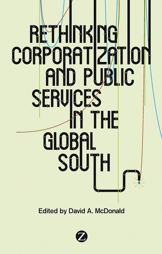 Rethinking Corporatization and Public Services in the Global South cover