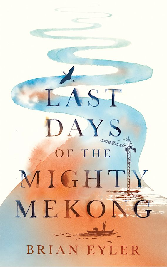 Last Days of the Mighty Mekong cover