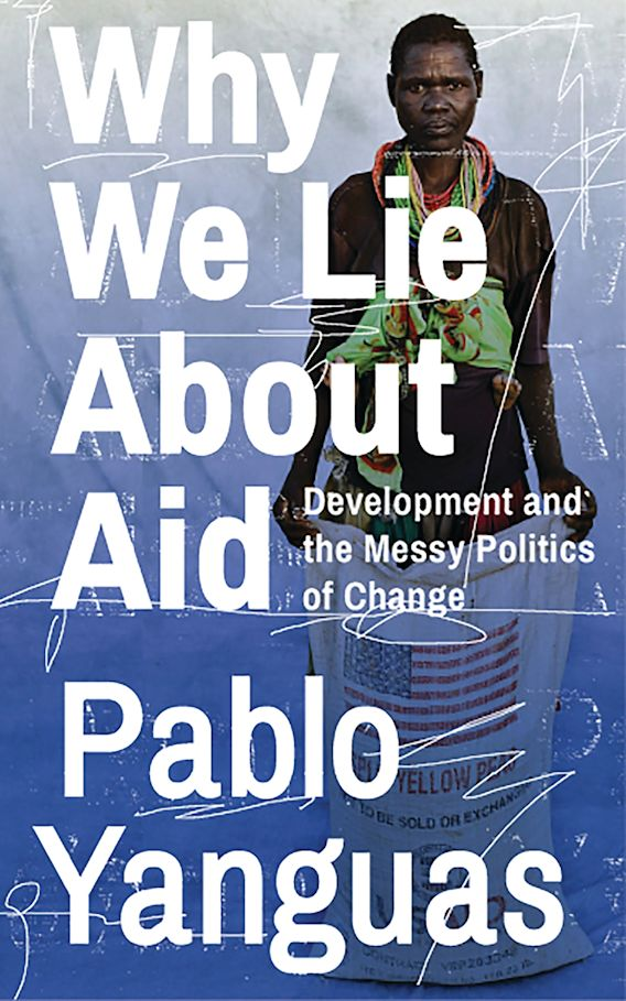 Why We Lie About Aid cover