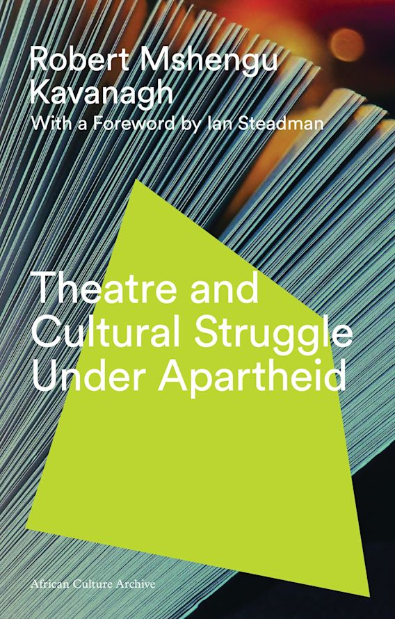 Theatre and Cultural Struggle under Apartheid cover