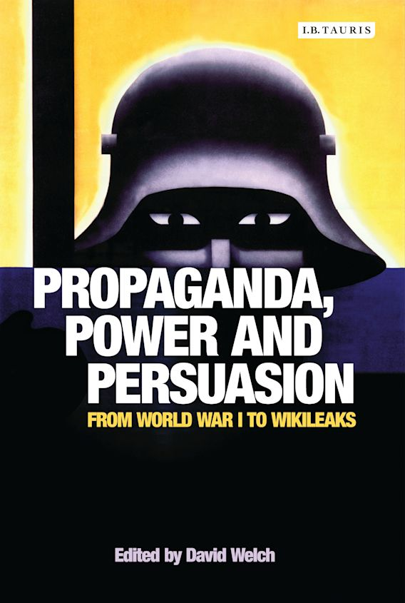 Propaganda, Power and Persuasion cover