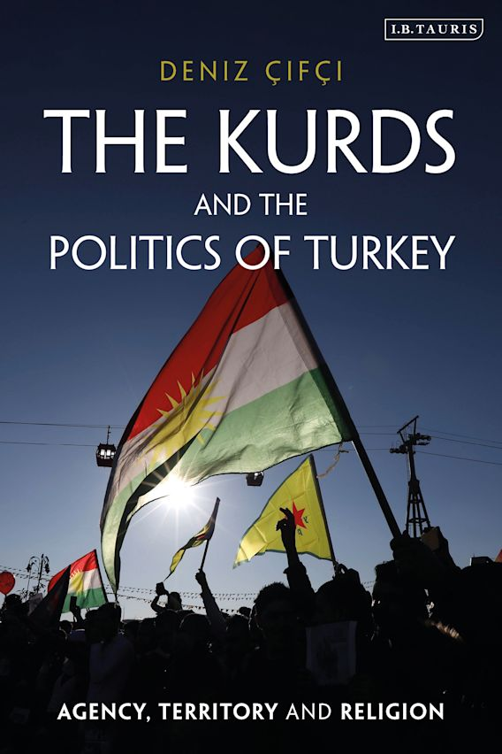 The Kurds and the Politics of Turkey cover