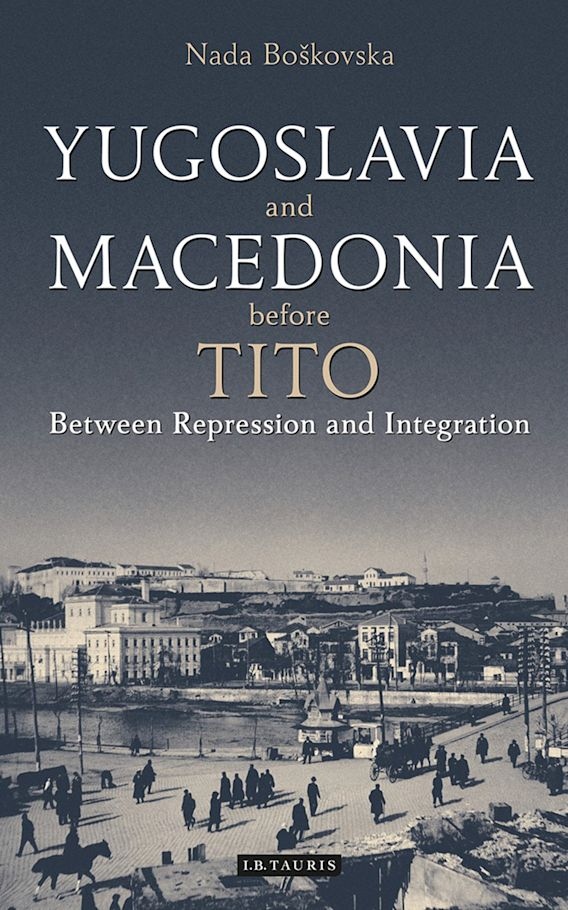 Yugoslavia and Macedonia Before Tito cover