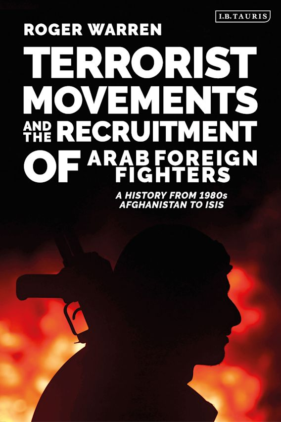 Terrorist Movements and the Recruitment of Arab Foreign Fighters cover