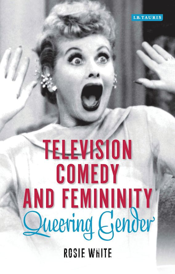 Television Comedy and Femininity cover