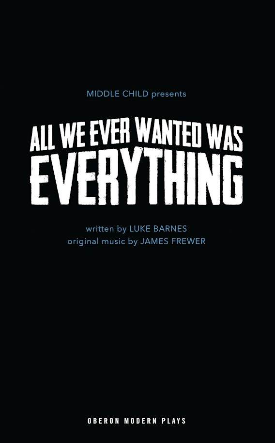 All We Ever Wanted Was Everything cover