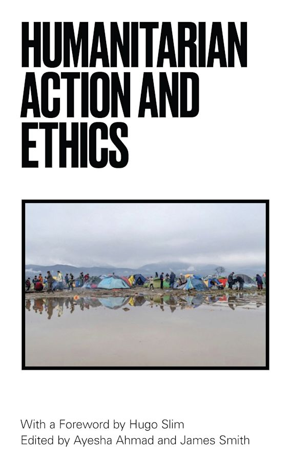 Humanitarian Action and Ethics cover