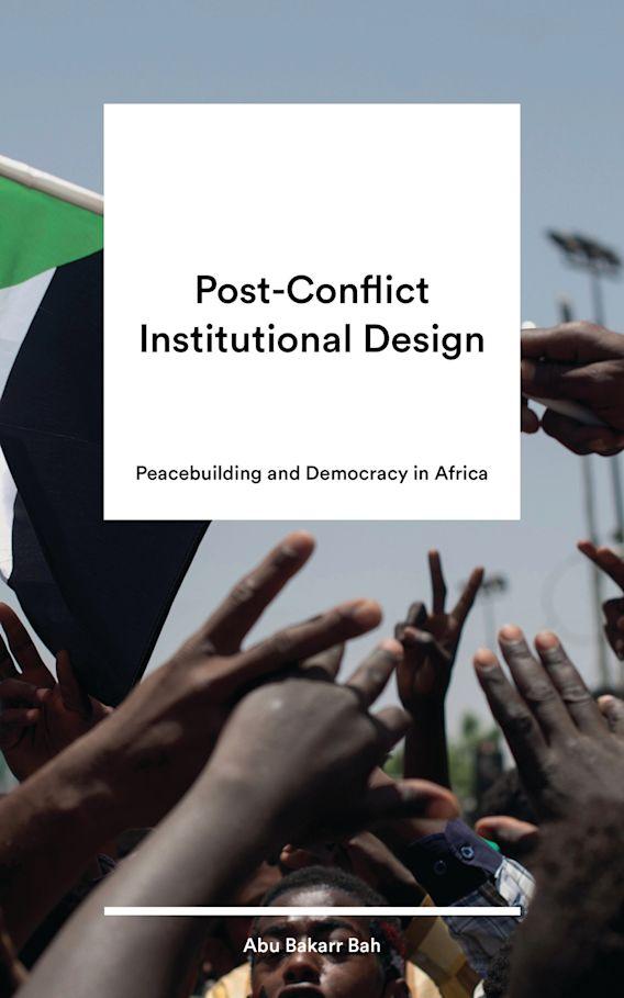 Post-Conflict Institutional Design cover