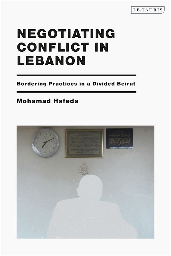 Negotiating Conflict in Lebanon cover