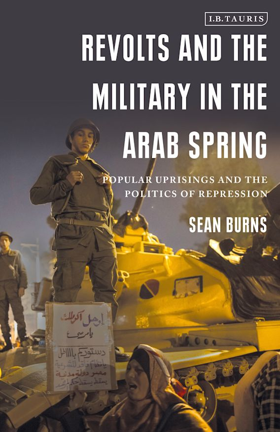 Revolts and the Military in the Arab Spring cover