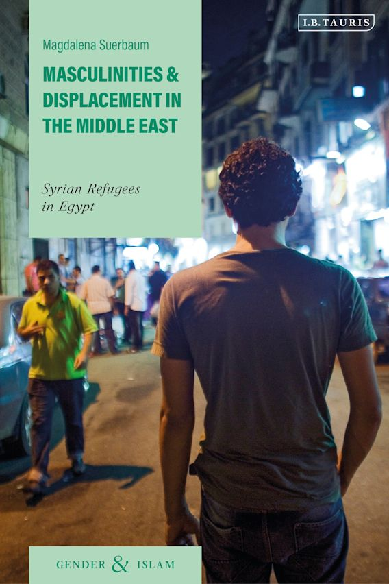 Masculinities and Displacement in the Middle East cover