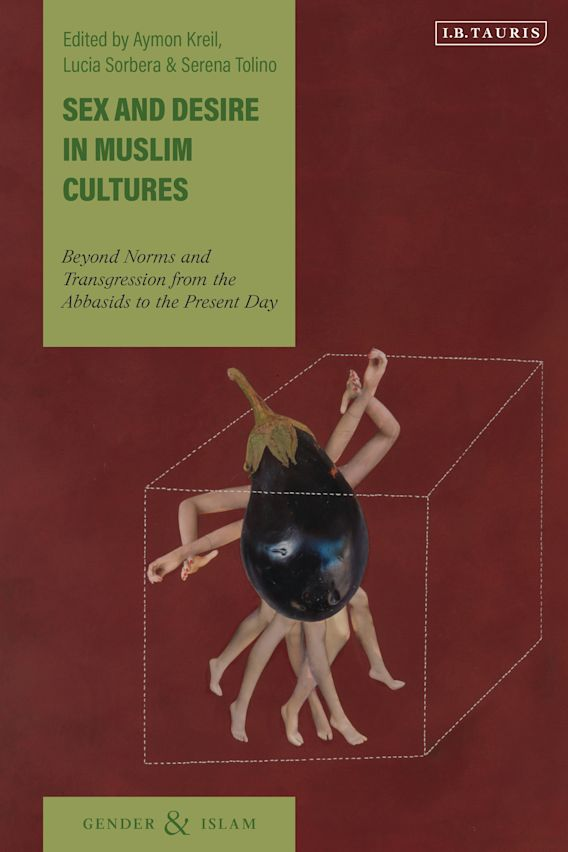 Sex and Desire in Muslim Cultures cover