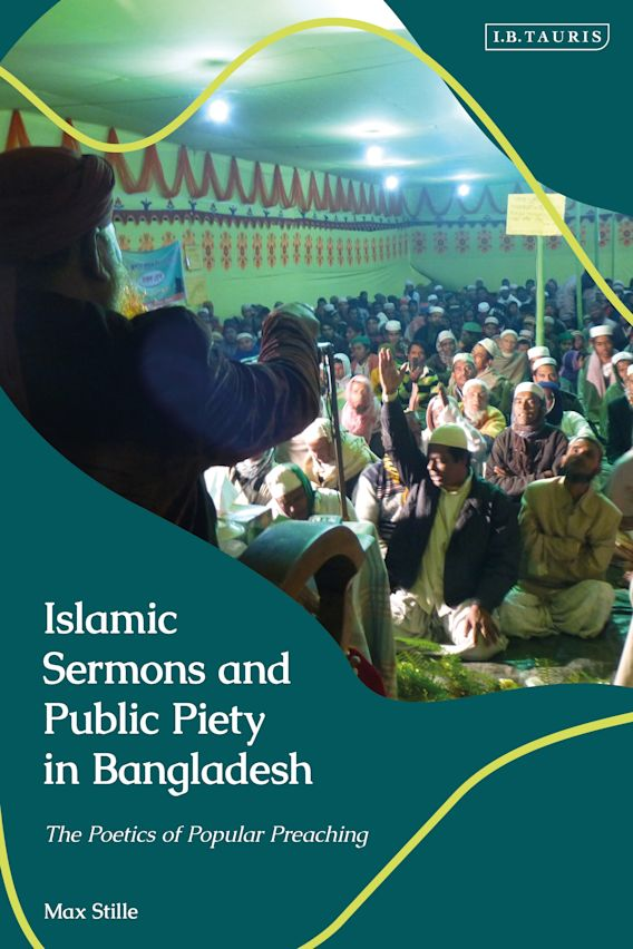 Islamic Sermons and Public Piety in Bangladesh cover