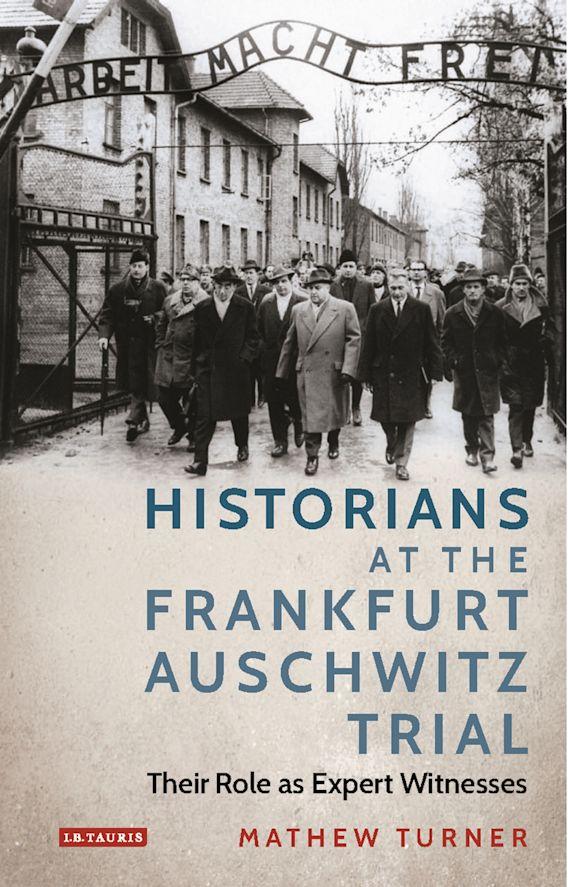Historians at the Frankfurt Auschwitz Trial cover