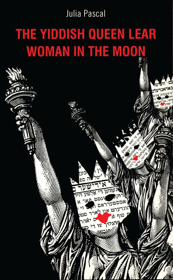 The Yiddish Queen Lear and Woman on the Moon cover