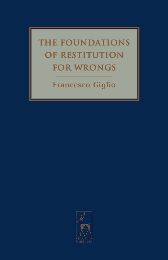 The Foundations of Restitution for Wrongs cover