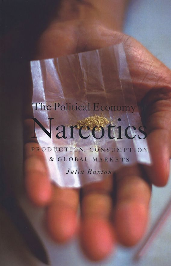 The Political Economy of Narcotics cover