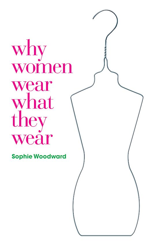Why Women Wear What They Wear cover
