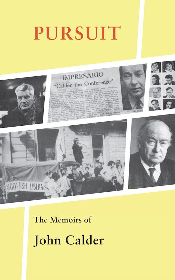 Pursuit: The Memoirs of John Calder cover