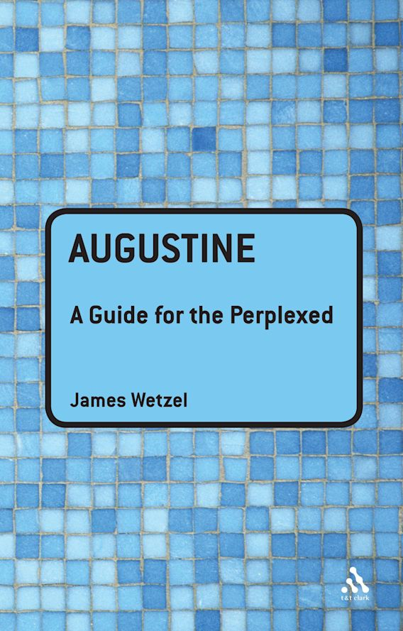 Augustine: A Guide for the Perplexed cover