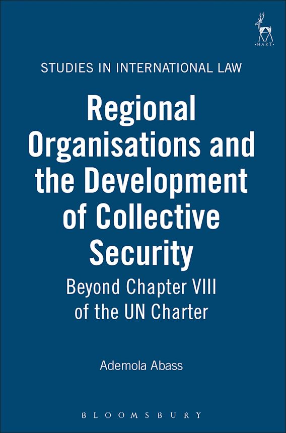 Regional Organisations and the Development of Collective Security cover