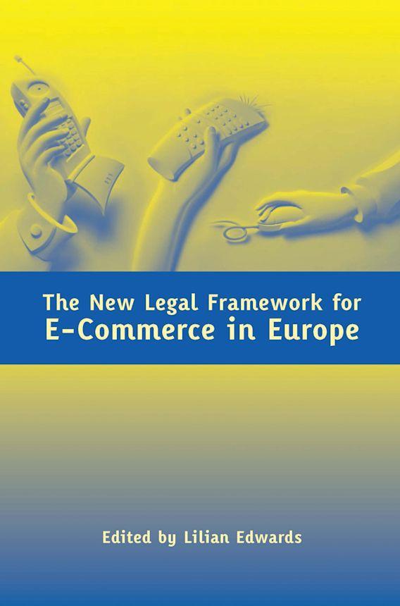 The New Legal Framework for E-Commerce in Europe cover