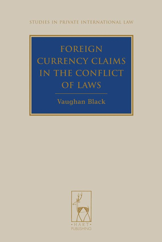 Foreign Currency Claims in the Conflict of Laws cover