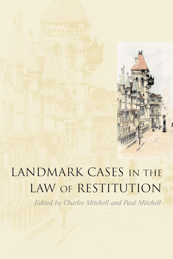 Landmark Cases in the Law of Restitution cover