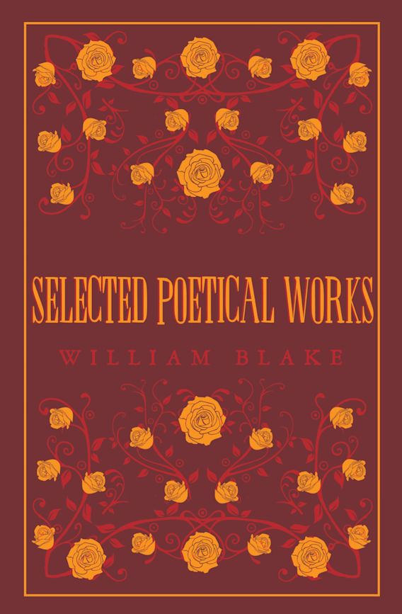 Selected Poetical Works: Blake cover