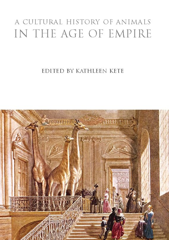 A Cultural History of Animals in the Age of Empire cover