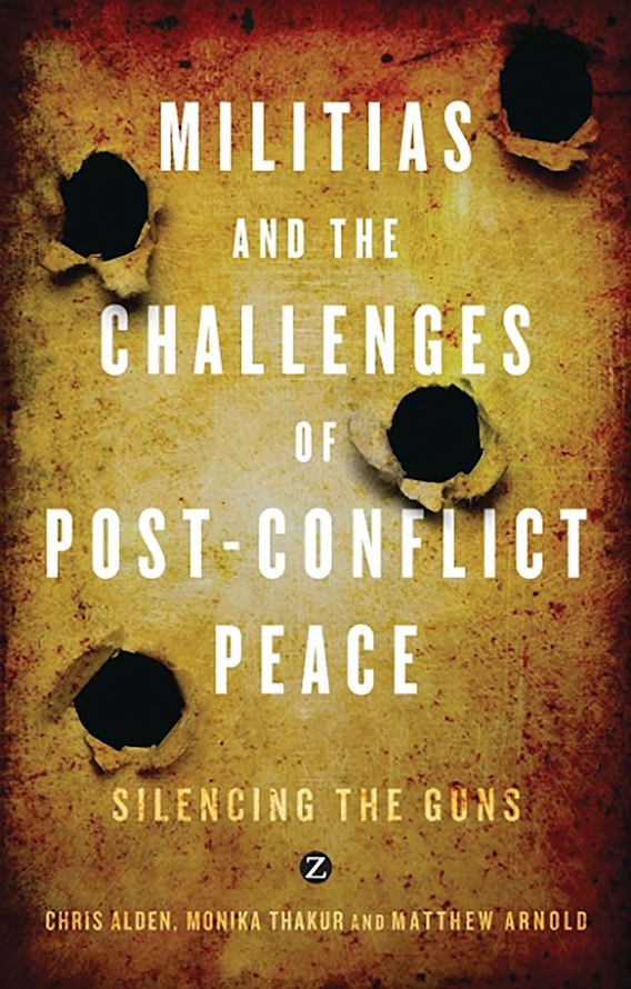Militias and the Challenges of Post-Conflict Peace cover