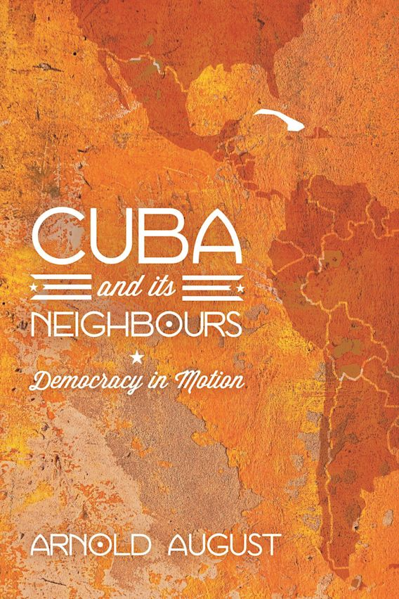 Cuba and Its Neighbours cover