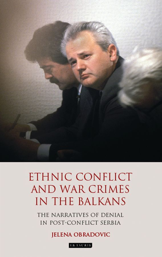 Ethnic Conflict and War Crimes in the Balkans cover