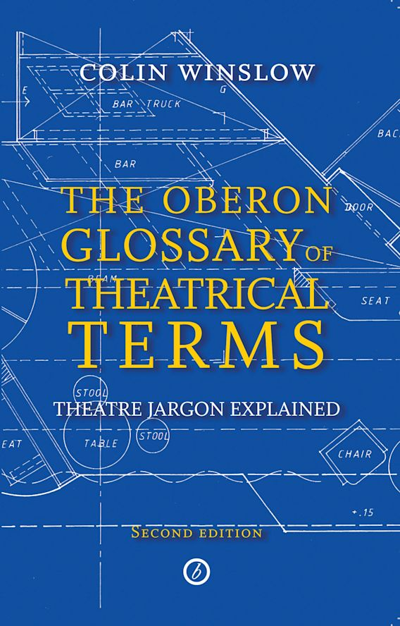 The Oberon Glossary of Theatrical Terms cover