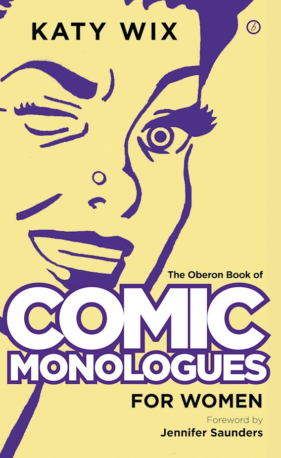 The Oberon Book of Comic Monologues for Women cover