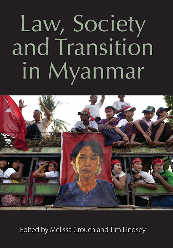 Law, Society and Transition in Myanmar cover