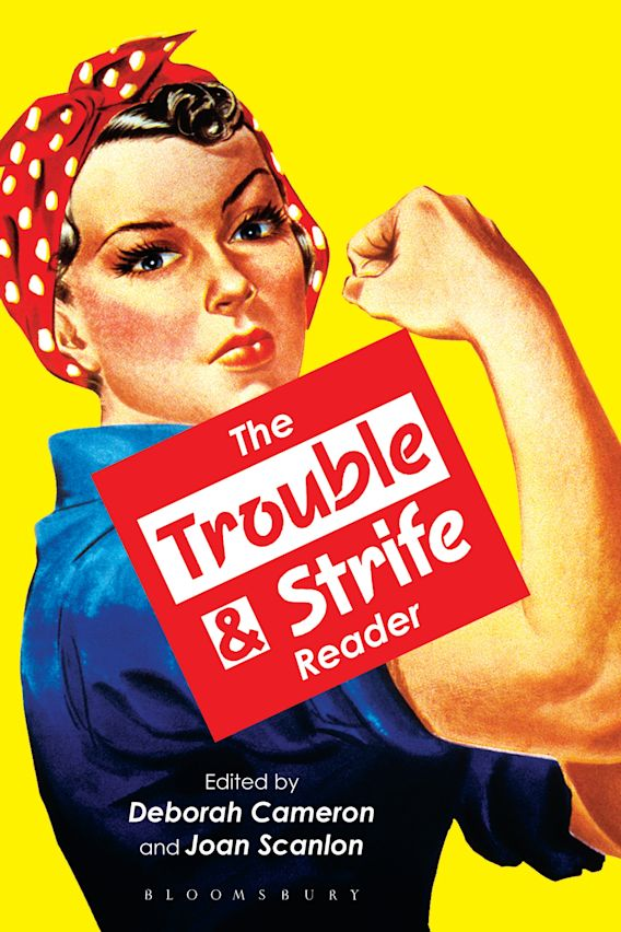 The Trouble and Strife Reader cover