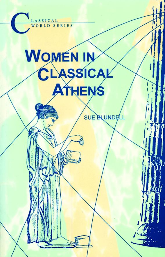 Women in Classical Athens cover