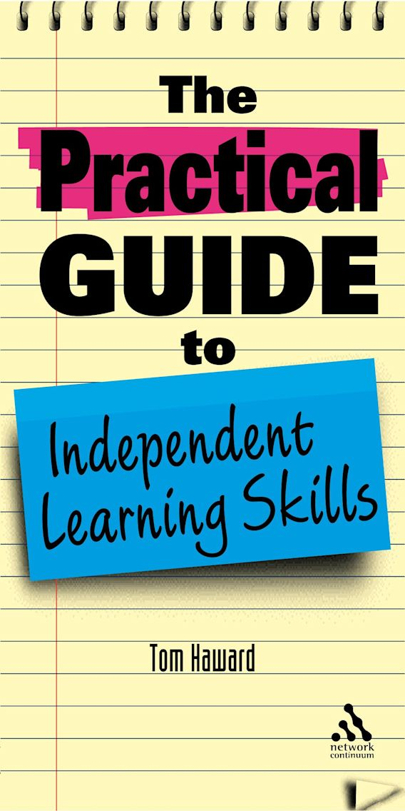 The Practical Guide to Independent Learning Skills cover