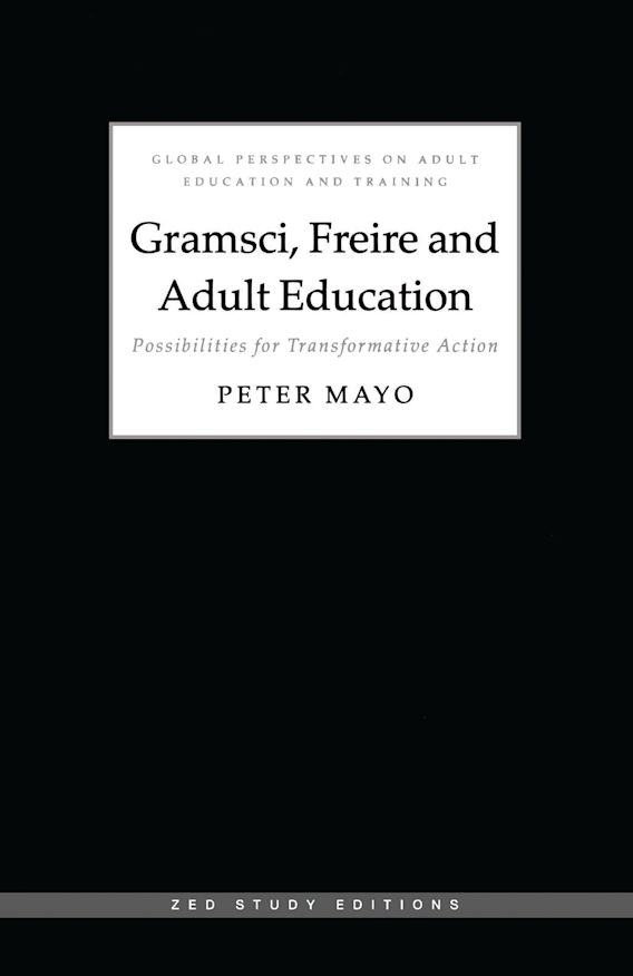 Gramsci, Freire and Adult Education cover