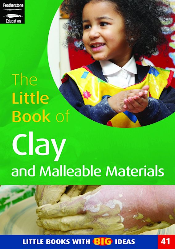 The Little Book of Clay and Malleable Materials cover