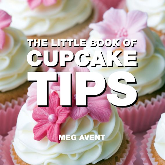 The Little Book of Cupcake Tips cover