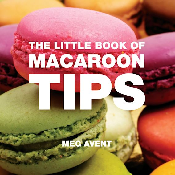 The Little Book of Macaroon Tips cover