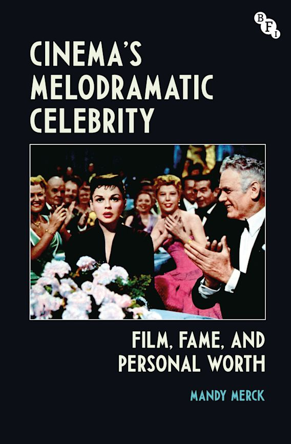Cinema's Melodramatic Celebrity cover