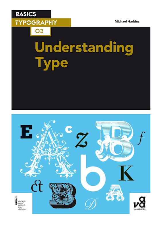 Basics Typography 03: Understanding Type cover