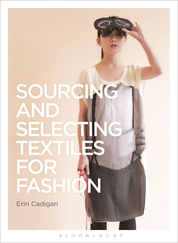 Sourcing and Selecting Textiles for Fashion cover